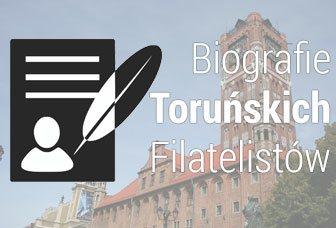 Biografie Toruńskich Filatelistów
